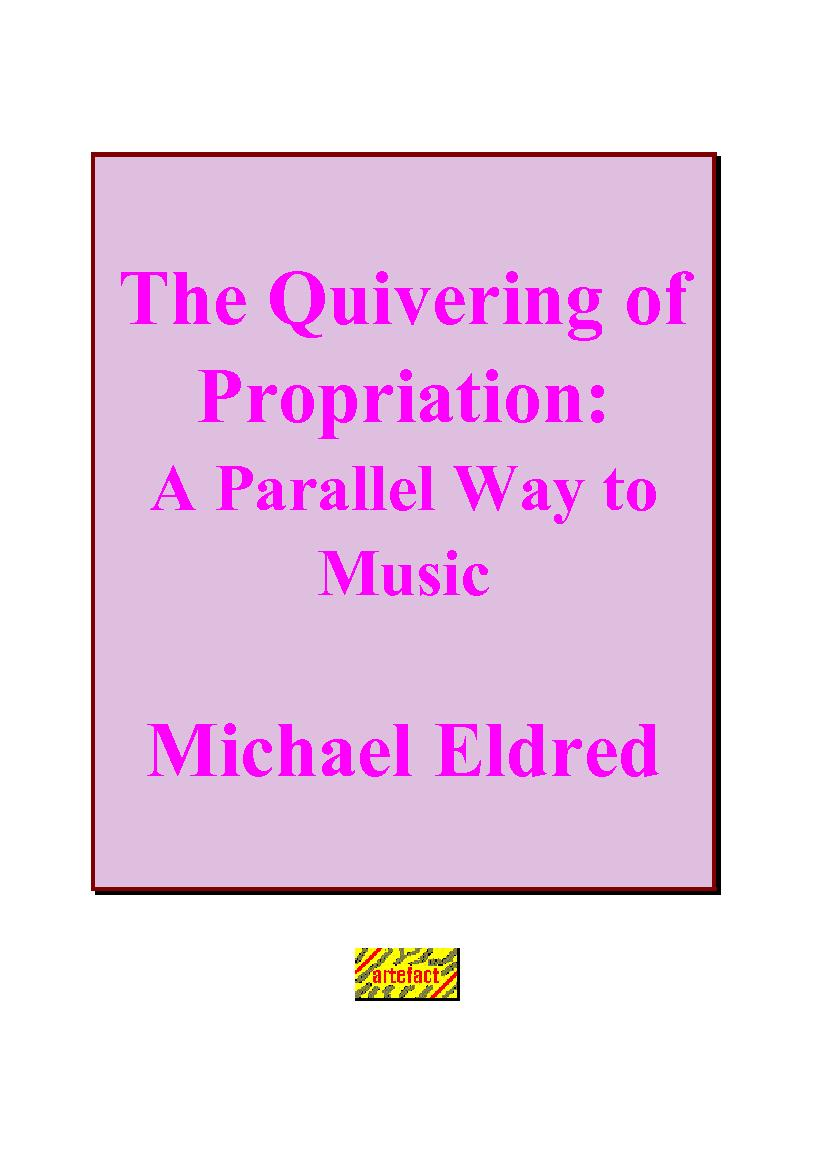 The Quivering of Propriation