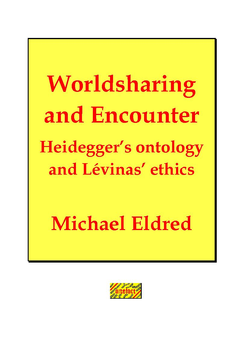 Worldsharing and Encounter: Heidegger and Levinas Ver. 3.0